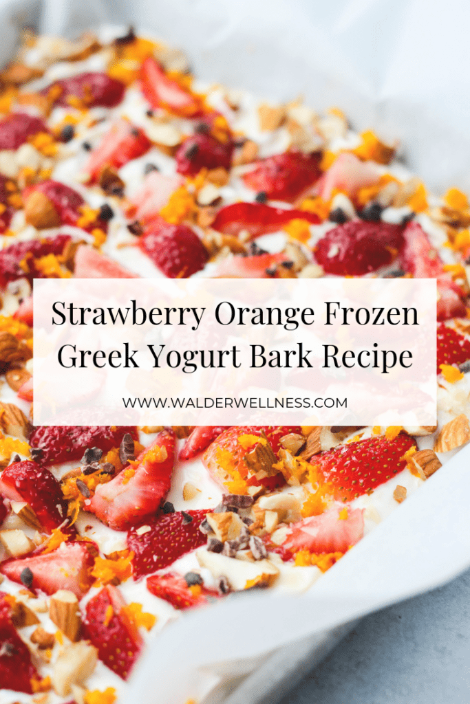 Strawberry orange frozen greek yogurt bark snack pinterest