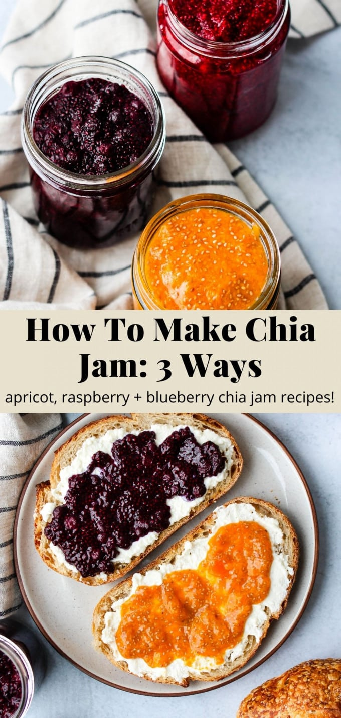 Pinterest graphic for how to make chia jam with 3 recipes.
