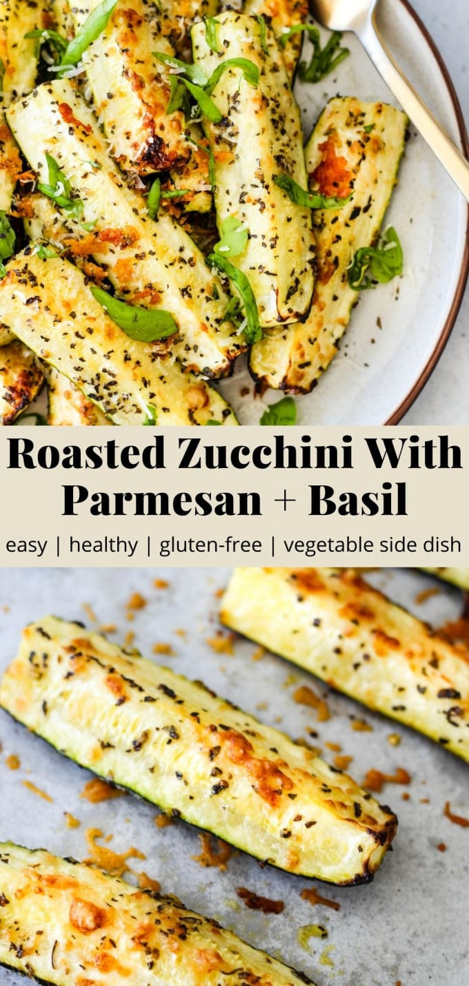 Pinterest graphic for roasted zucchini with parmesan and basil recipe.