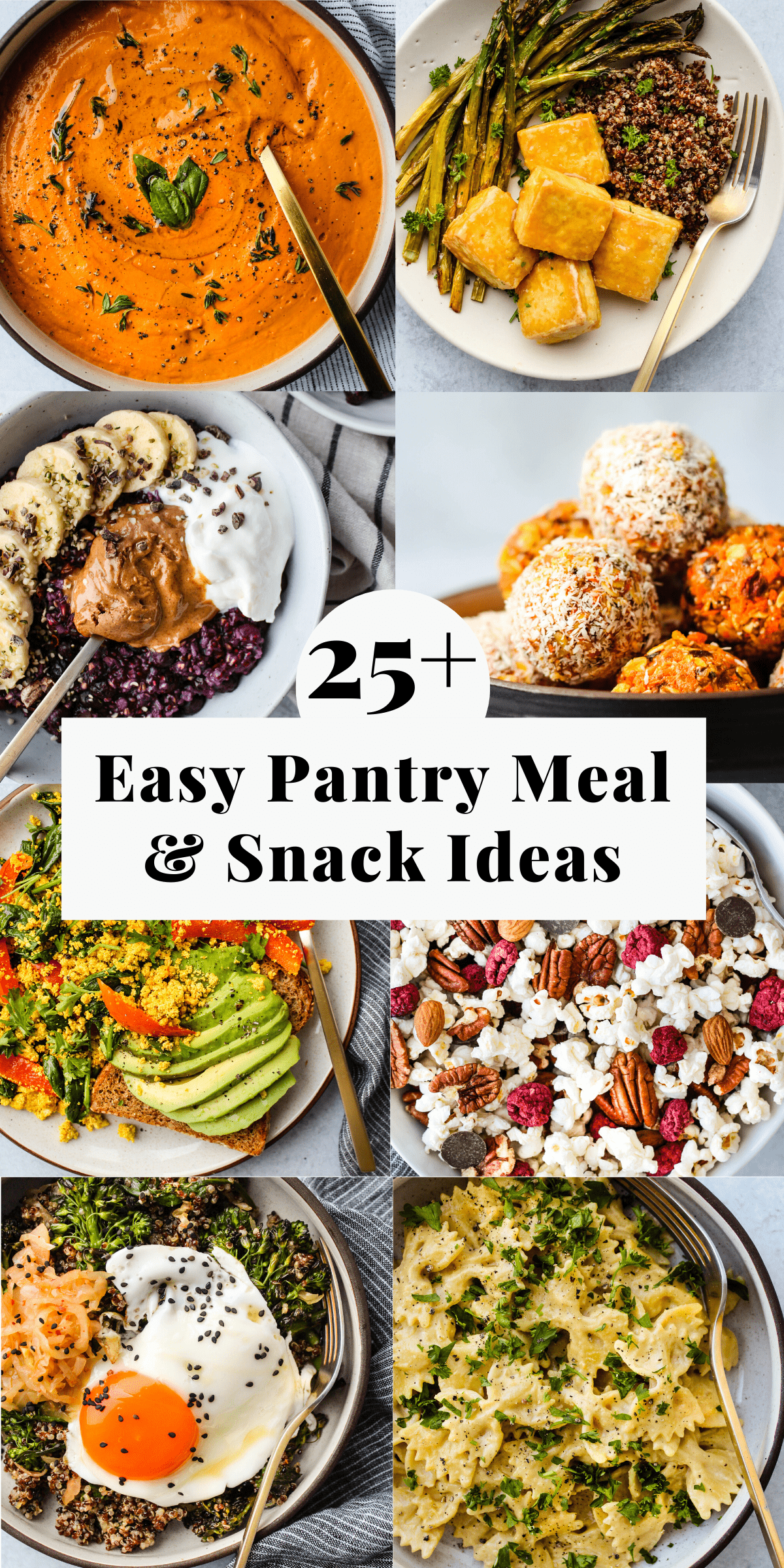 a roundup of easy pantry meal and snack recipe ideas