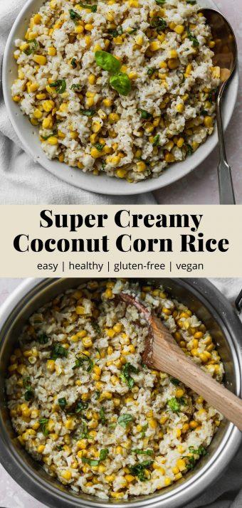 Pinterest graphic for a creamy coconut corn rice recipe.