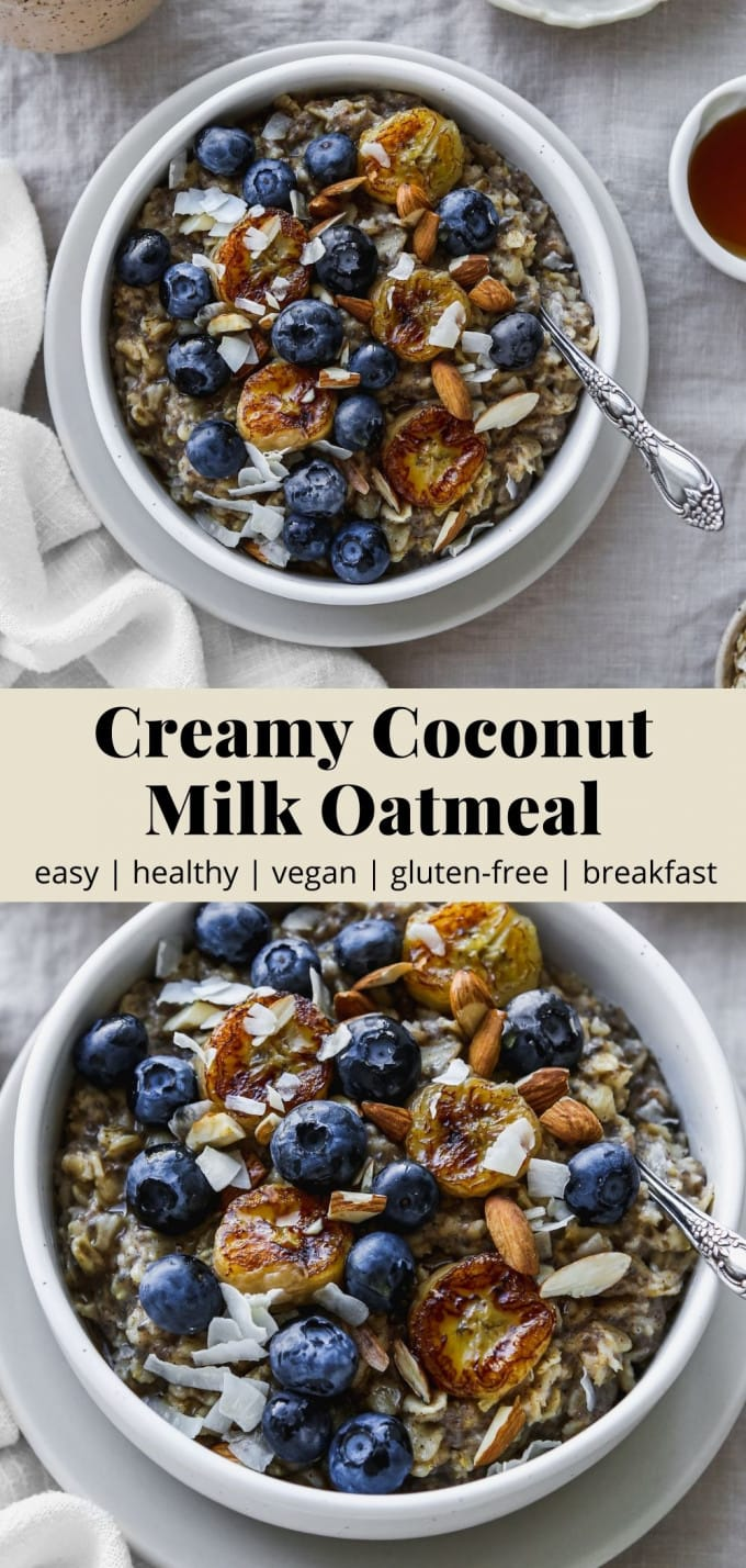 Pinterest graphic for a creamy coconut milk oatmeal recipe.
