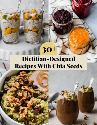 Graphic for a roundup of 30+ dietitian-designed recipes with chia seeds.