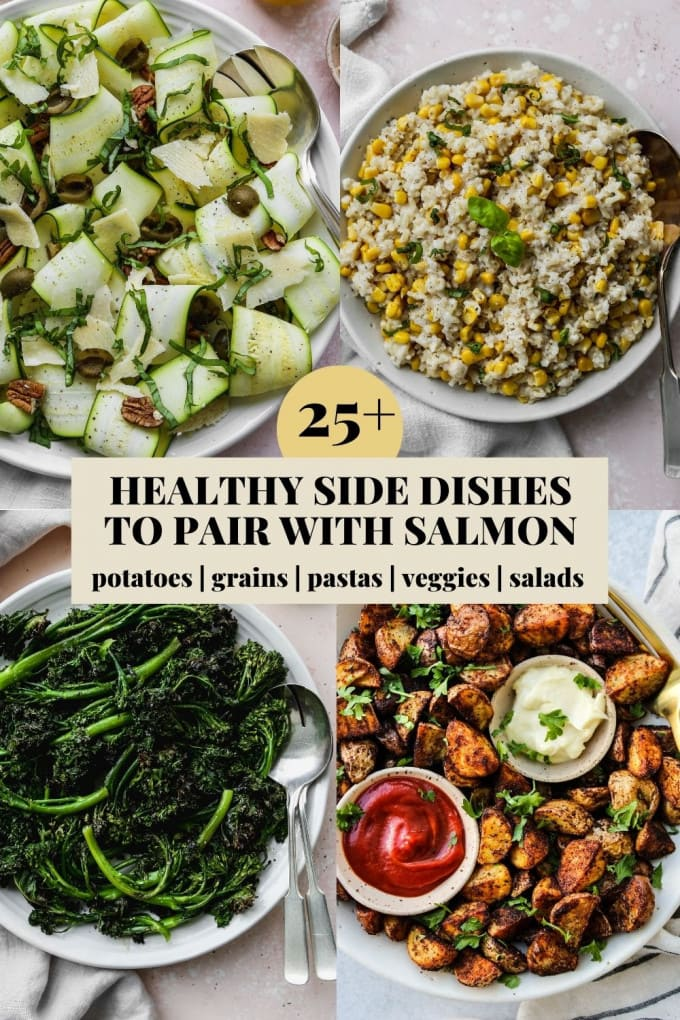 Pinterest graphic for healthy side dishes to pair with salmon recipe roundup.