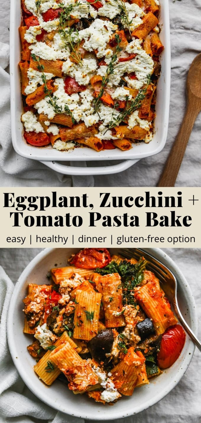 Pinterest graphic for an eggplant, zucchini, and tomato pasta bake recipe.